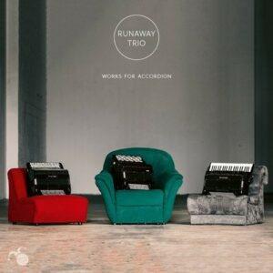 Works For Accordion - Runaway Trio