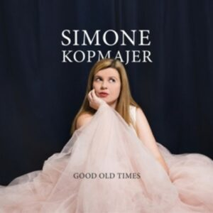Good Old Times - Simone Kopmajer