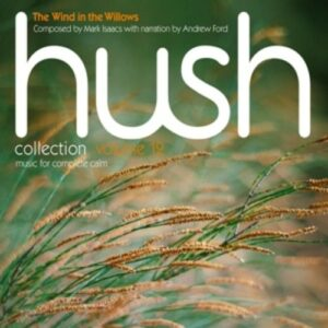 Hush Collection Vol. 12: The Wind In The Willows