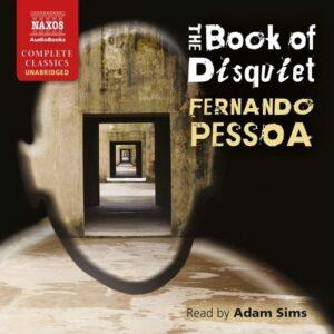 Pessoa: The Book Of Disquiet - Adam Sims