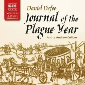 Defoe: Journal Of The Plague Year - Andrew Cullum