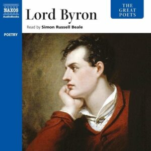 Lord Byron: The Great Poets - Simon Russell Beale