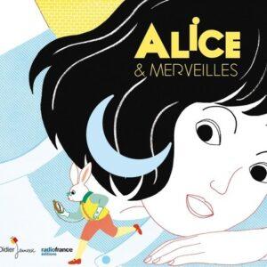 Alice & Merveilles - Orchestre National De France