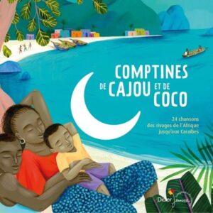 Comptines De Cajou Et De Coco - Jean-Christophe Hoarau