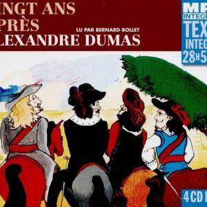 Alexandre Dumas: Vingt Ans Après - Bernard Bollet