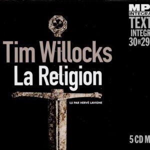 Tim Willocks: La Religion - Hervé Lavigne