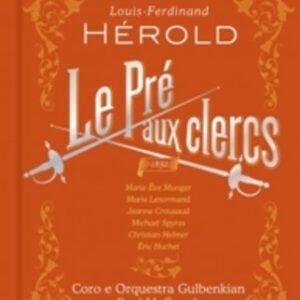 Louis Joseph Ferdinand Herold: Le Pré Aux Clercs - Paul McCreesh