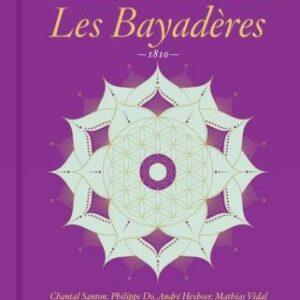 Charles-Simon Catel: Les Bayaderes