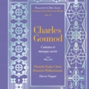 Charles Gounod: Cantates et Musique Sacrée - Hervé Niquet