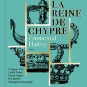 Halevy: La Reine De Chypre - Hervé Niquet