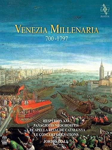 Venezia Millenaria 700-1797 - Jordi Savall