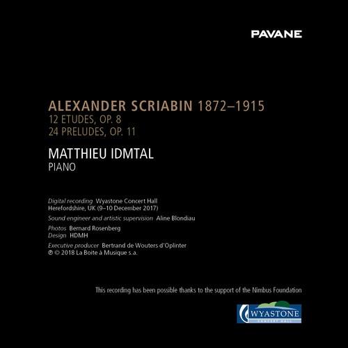 Scriabin: 12 Etudes Op.8, 24 Preludes Op.11 - Matthieu Idmtal