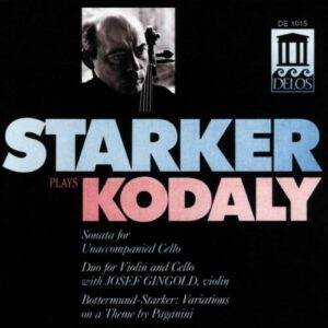 Zoltan Kodaly : Œuvres pour violoncelle