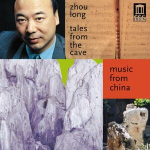 Zhou Long : Musique de Chine