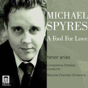 Michael Spyres, ténor : A Fool for Love