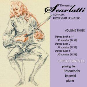 Scarlatti : Intégrale des sonates pour clavier, vol. III. Grante.