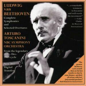 Beethoven : Intégrale des symphonies et Ouvertures choisies. Toscanini.