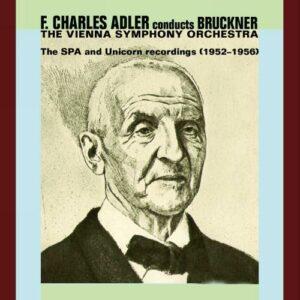 F. Charles Adler Conducts Bruckner.