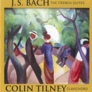 Johann Sebastian Bach : The Six French Suites
