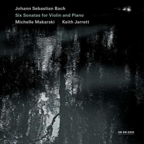 Bach : Six sonates pour violon et piano. Makarski, Jarrett.