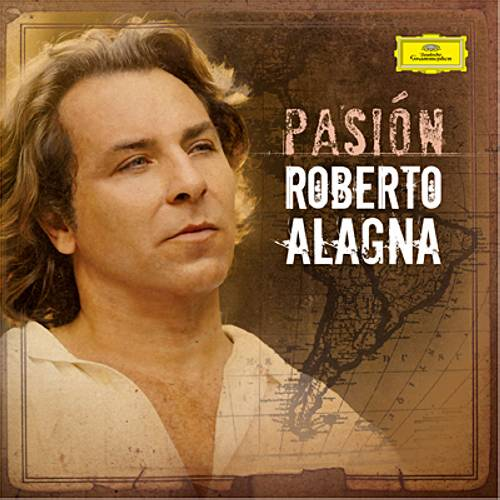 Roberto Alagna : Pasìon.