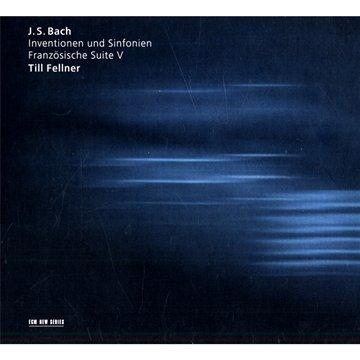 Inventionen Und Sinfonien Französische Suite V - Till Fellner