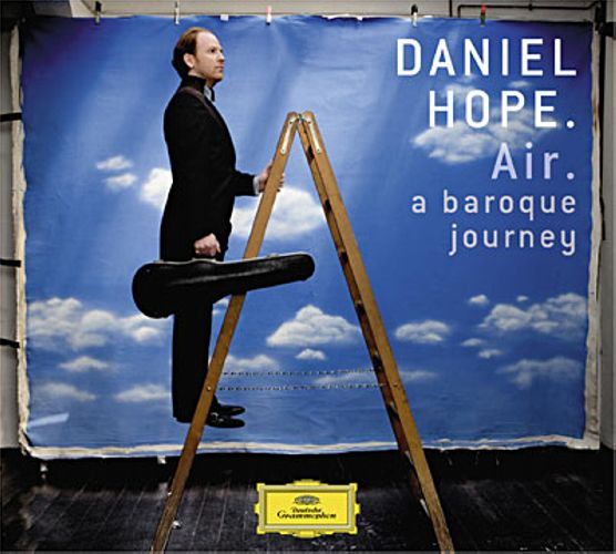 Daniel Hope : Air. A baroque journey.