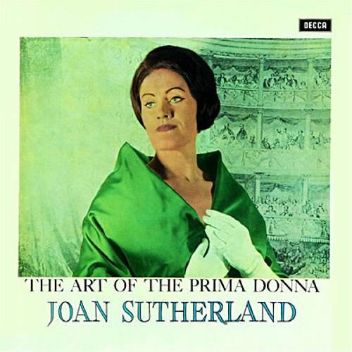 Joan Sutherland : L'Art de la prima donna.