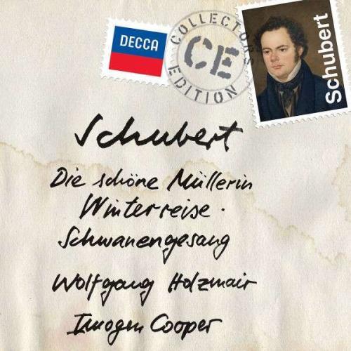 Schubert: Die Schöne Müllerin. Winterreise. Schwanengesang