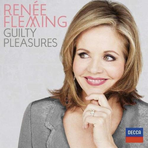 Renée Fleming : Guilty Pleasures. Lang-Lessing.