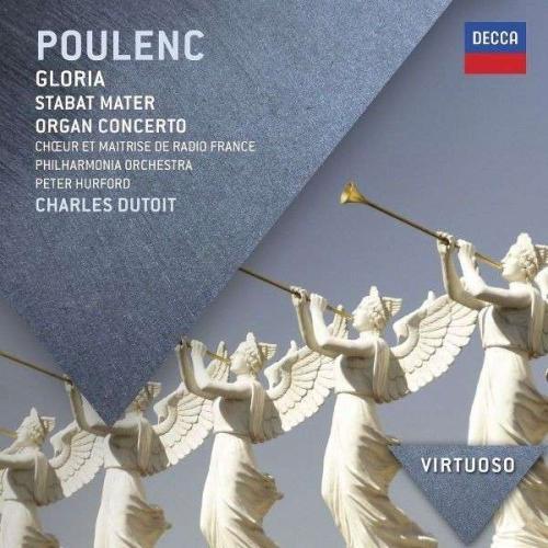Poulenc: Gloria. Stabat Mater. Organ Concerto