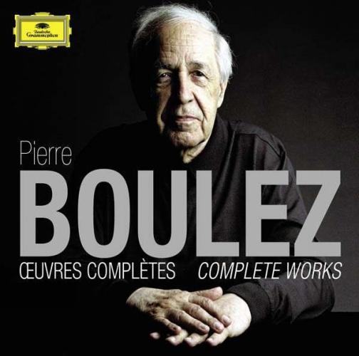 Pierre Boulez : Oeuvres complètes.