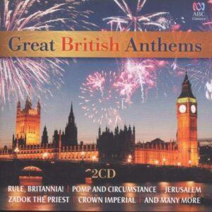 Purcell / Händel / Williams / Delius / Elgar / Holst / Clarke: Great British Anthems