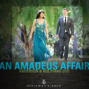 An Amadeus Affair : Anderson & Roe Piano Duo
