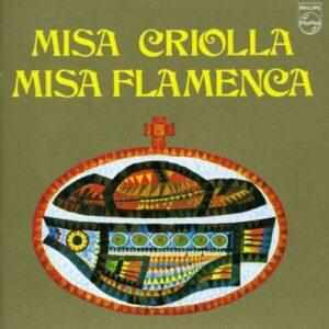 Misa Criolla - Misa Flamenca