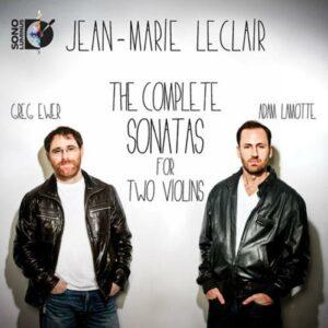 Jean-Marie Leclair : Sonates pour 2 violons (Intégrale)
