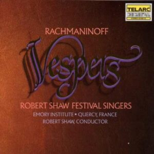 Rachmaninov, Sergei: Vespers (All Night Vigil)