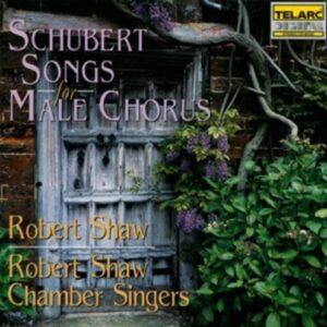 Schubert, Franz: Songs For Male Chorus