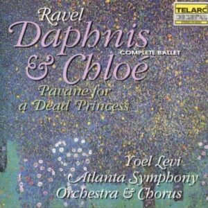 Ravel, Maurice: Daphnis And Chloe / Pavane Pour Une