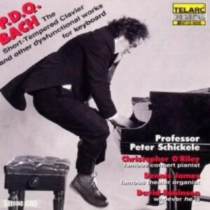 Bach, P.D.Q. : The Short-Tempered Clavier