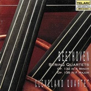 String Quartets Op. 132 & 135