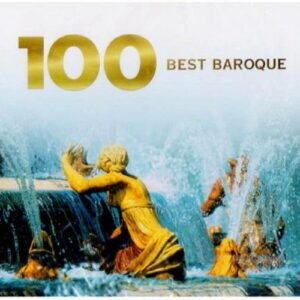 Compilation : 100 best Baroque