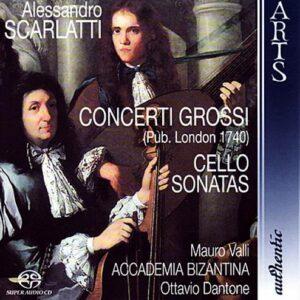 Scarlatti : Concerti grossi. Valli. Dantone.