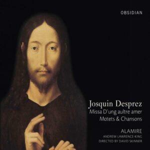 Josquin Desprez : Missa D'ung aultre amer