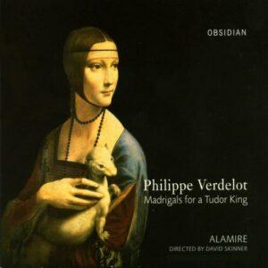 Philippe Verdelot : Madrigaux pour le Roi Tudor