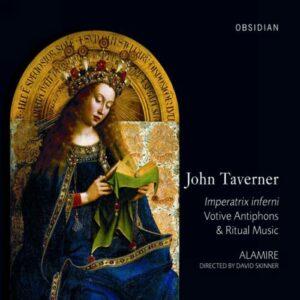 John Taverner : Imperatrix inferni
