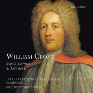 Croft, W.: Burial Service & Anthems