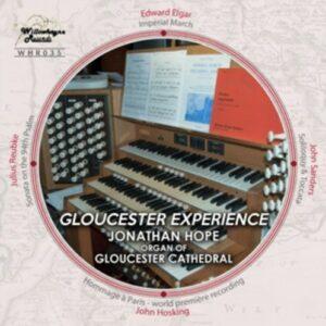 Elgar / Sanders / Hoskins / Reubke: Gloucester Experience - Organ Of Gloucester Cathed