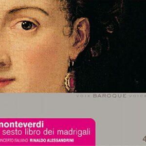 Monteverdi : Madrigaux, Livre Vi