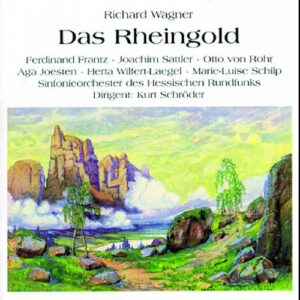 Wagner : Rheingold 1950. Schröder, Sattler, Frantz, Schilp, Fehn, Ludwig.